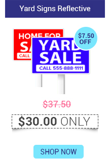 Yard Signs Reflective Starts @ $30.00