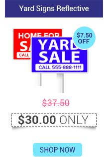 Yard Signs Reflective Starts @ $30.00